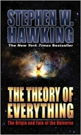 The Theory of Everything - The Origin and Fate of the Universe