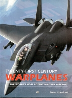 twenty first century warplanes