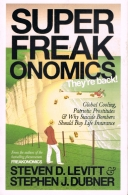 Superfreakonomics - They\'Re Back