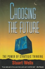 choosing the future - the power of strategig thinking