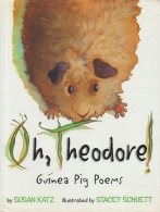 Oh, Theodore! Guinea Pig Poems