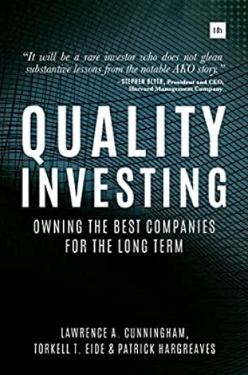 Quality Investing - Owning the best companies for the long term