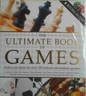 The Ultimate Book Of Games - Rules and for over 250 indoor and outdoor games