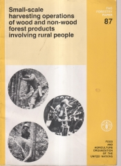 Small-scale Harvesting Operations of Wood and Non-wood Forest Products Involving Rural People