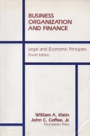 Business Organization and Finance - Legal and Economic Principles
