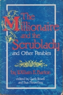 The Millionaire and the Scrublady and Other Parables