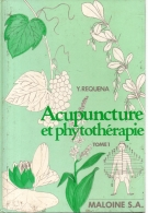 Acupuncture et Phytotherapie 3 tomes